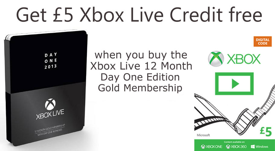 Xbox Live credit. Get £5 Xbox Live credit free when you buy the Xbox Live 12 Month Day One Edition Gold membership.