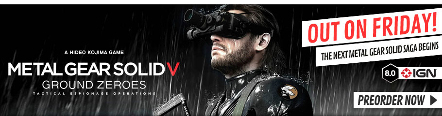 Metal Gear Solid V: Ground Zeroes - Preorder Now at GAME.co.uk!
