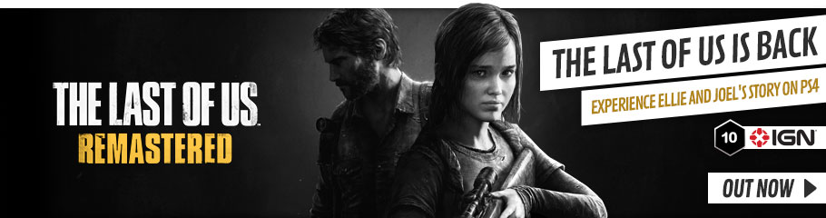 The Last of Us Remastered - Out Now at GAME.co.uk!