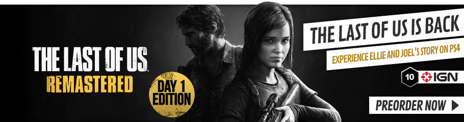 The Last of Us Remastered - Preorder Now at GAME.co.uk!