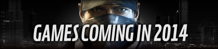 Whats Coming in 2014? - at GAME.co.uk!