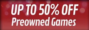Preowned Games Upto 50% Off - Save More Now at GAME.co.uk!