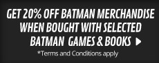 20% Off Batman Merchandise when bought with any selected Barman Arkham game - at GAME.co.uk