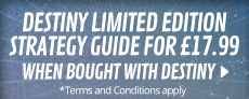 Destiny Limited Edition Strategy Guide £17.99 when bought with Destiny - at GAME.co.uk