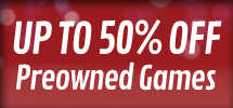 Preowned Games Upto 50% Off - Order Now at GAME.co.uk!