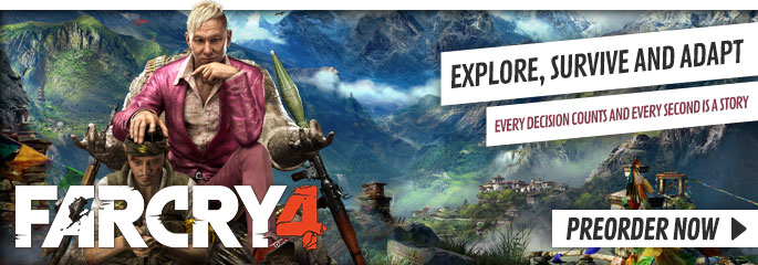 Far Cry 4 for PC - Preorder Now at GAME.co.uk!