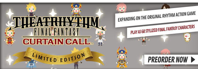 Theatrhythm Final Fantasy Curtain Call Limited Edition for Nintendo 3DS - Preorder Now at GAME.co.uk!