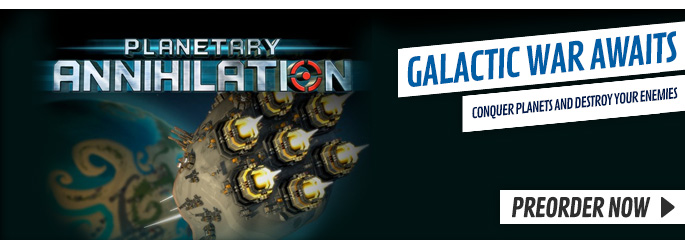 Planetary Annihilation for PC - Preorder Now at GAME.co.uk!