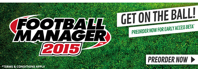 Football Manager 2015 for PC - Preorder Now at GAME.co.uk!