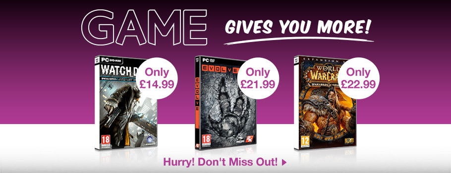 GAME Gives You More for PC - Buy Now at GAME.co.uk!