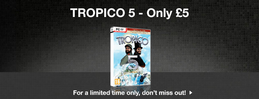 Tropico 5 Deal Now at GAME.co.uk!