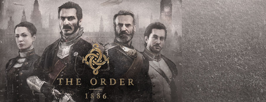 The Order 1886 for PlayStation 4 - Preorder Now at GAME.co.uk!