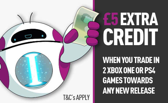 5 Pound Credit when you Trade- Find out more at game.co.uk