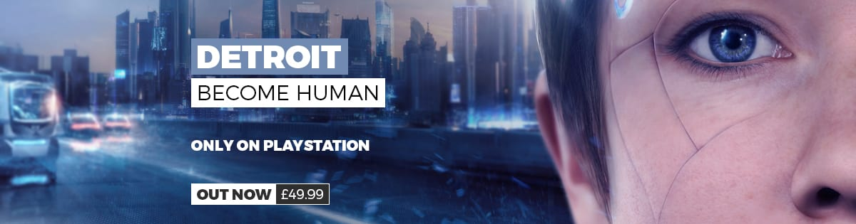 Detroit Become Human - Out Now