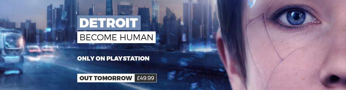 Detroit Become Human - Pre-order Now