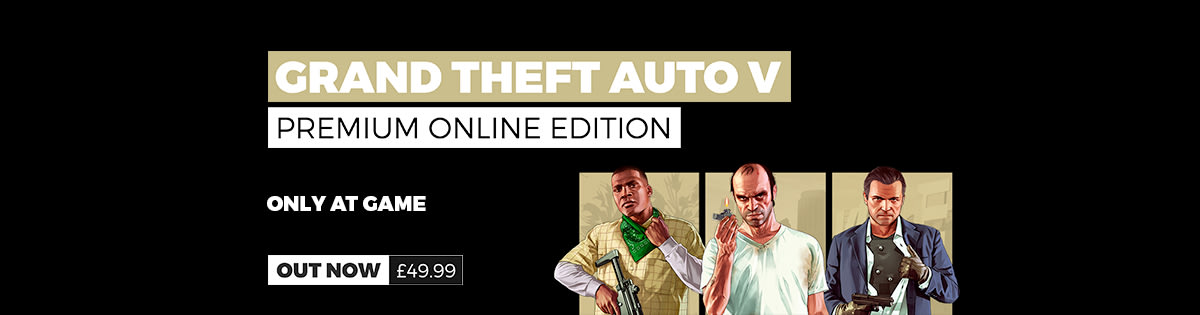 Grand Theft Auto V Online Premium Edition - Out Now - Buy Now at GAME.co.uk