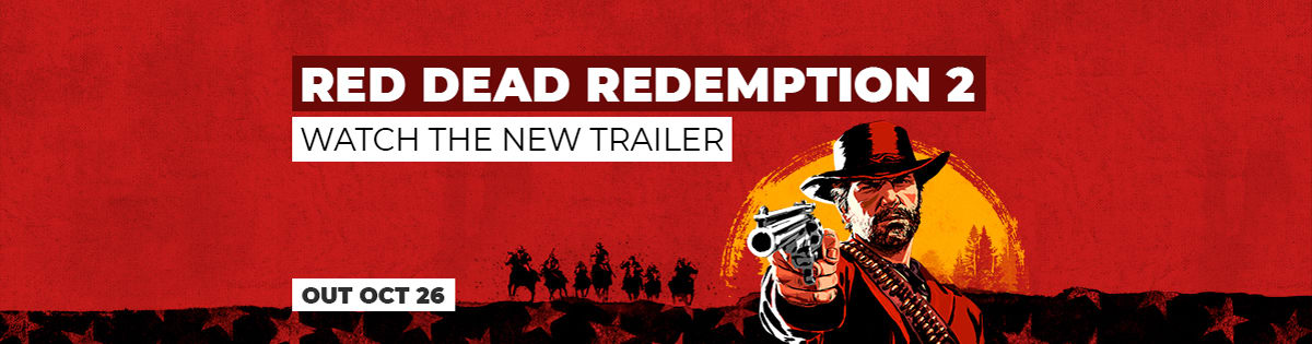 Read Dead Redemption 2 - Check Out the New Trailer