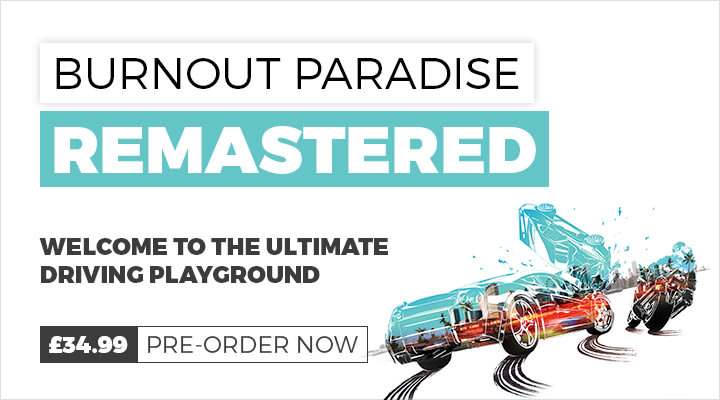 Pre ORder Burn Out Paradise out now At GAME.co.uk