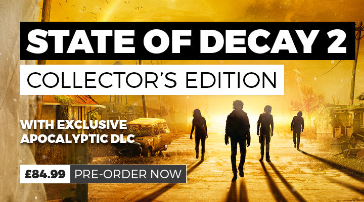 State of Decay 2 Pre Order