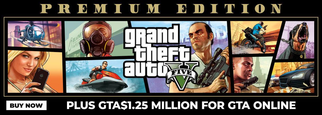 GRAND THEFT AUTO V: PREMIUM EDITION + GTA$1.25 MILLION