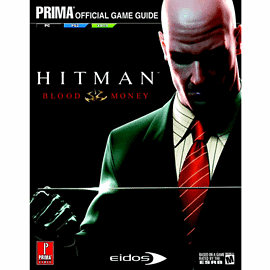 Hitman: Blood Money Official Strategy GuideStrategy Guides & Books