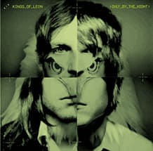 Kings of Leon - Only By The NightFilm & Music