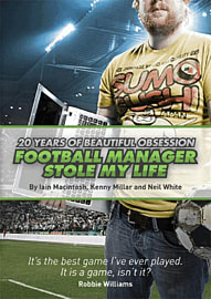 Football Manager: Stole My LifeStrategy Guides & Books