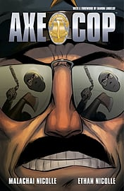 Axe Cop Volume 4: President of the World (Paperback)Books