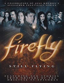 Firefly: The Official Companion: Volume One: 1 (Paperback)Books