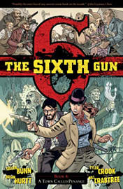 The Sixth Gun Volume 6: Ghost Dance TP (Paperback)Books
