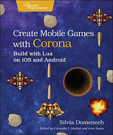 Create Mobile Games with Corona: Build with Lua on iOS and Android (Paperback)Books