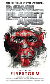 Dawn of the Planet of the Apes- Firestorm (Mass Market Paperback)Books