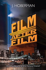 Film After Film: Or, What Became of 21st Century Cinema? (Hardcover)Books