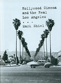 Hollywood Cinema and the Real Los Angeles (Hardcover)Books