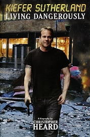 Kiefer Sutherland: Living Dangerously (Hardcover)Books