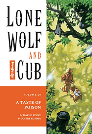 Lone Wolf and Cub Volume 20: A Taste of Poison: Taste of Poison v. 20 (Lone Wolf and Cub (Dark HorseBooks