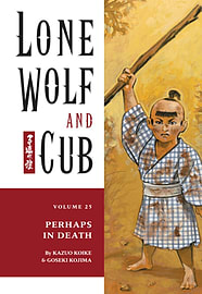 Lone Wolf and Cub: Perhaps in Death v. 25 (Lone Wolf and Cub (Dark Horse)) (Paperback)Books