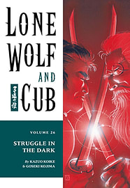 Lone Wolf And Cub Volume 26: Battle In The Dark: Battle in the Dark v. 26 (Lone Wolf and Cub (Dark HBooks