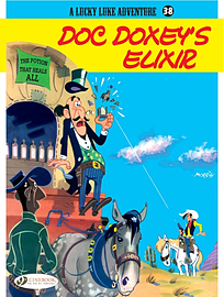 Lucky Luke Vol. 38: Doc Doxey's Elixir (Lucky Luke Adventures) (Paperback)Books