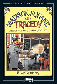 Madison Square Tragedy: The Murder of Stanford White (Treasury of XXth Century Murder) (Hardcover)Books