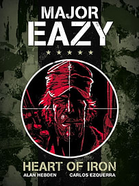 Major Eazy: Heart of Iron (volume 1) (Hardcover)Books