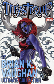 Mystique by Brian K. Vaughn Ultimate Collection (Paperback)Books