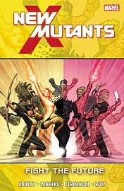 New Mutants - Vol. 7: Fight the Future (Paperback)Books