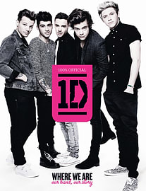 One Direction: Where We Are (100% Official): Our Band, Our Story (Hardcover)Books