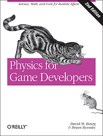 Physics for Game Developers: Science, math, and code for realistic effects (Paperback)Books