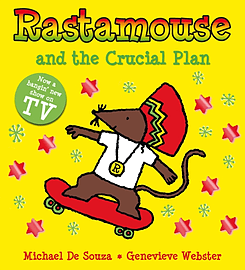 Rastamouse and the Crucial Plan (Paperback)Books