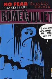Romeo and Juliet (No Fear Shakespeare Illustrated - Graphic Novels) (Paperback)Books