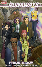 Runaways: Pride & Joy TPB: Pride and Joy (Graphic Novel Pb) (Paperback)Books