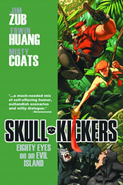 Skullkickers Volume 4: Eighty Eyes on an Evil Island TP (Paperback)Books