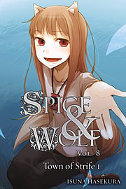 Spice and Wolf, Vol. 8 - Novel: The Town of Strife 1 (Spice & Wolf (Novel)) (Paperback)Books